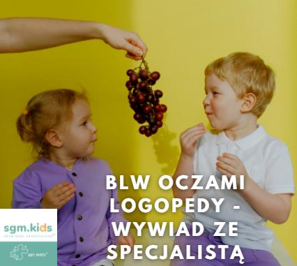 Read more about the article BLW oczami Logopedy – wywiad ze specjalistą – Joanną Stranz
