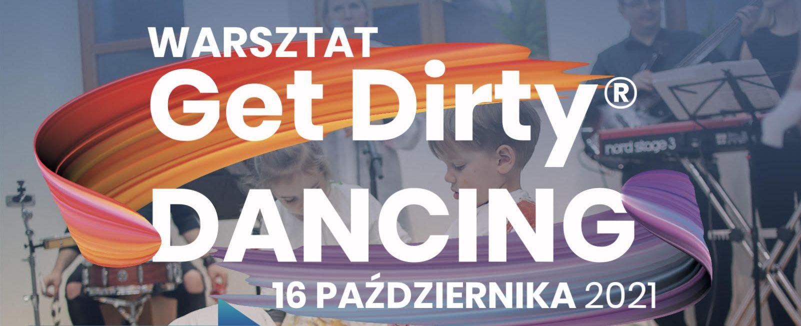 """Read more about the article Warsztat GetDirty® Dancing – """"Muzyka malowaną Ekspresją Sensoryczną™"""""""