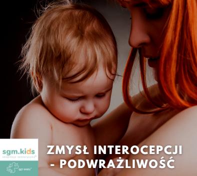 Read more about the article Zmysł interocepcji – podwrażliwość.